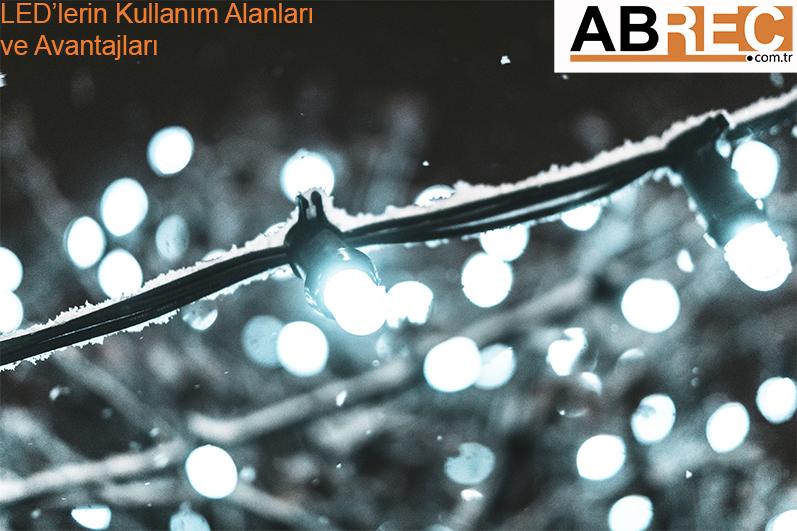 LEDlerin Kullanım Alanları ve Avantajları